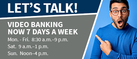 New Video Banking Hours
